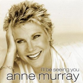 Anne Murray(After You've Gone)