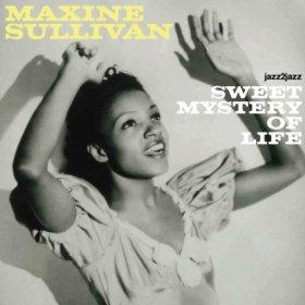 Maxine Sullivan(Ah! Sweet Mystery of Life)