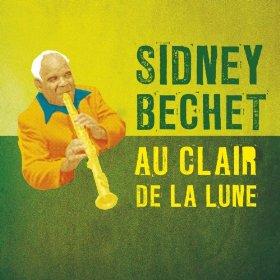 Sidney Bechet(Au Clair de la Lune)