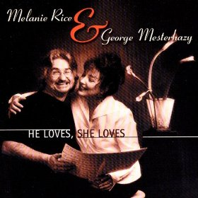 Melanie Rice & George Mesterhazy(Who Are You Now? )