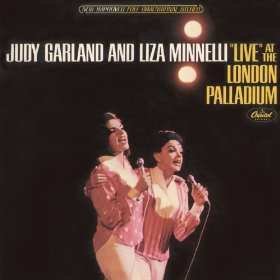 Judy Garland And Liza Minnelli(Together (Wherever We Go))