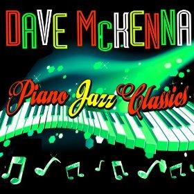 Dave McKenna(I'm Glad I Waited for You)