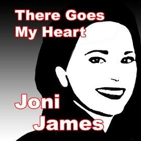 Joni James(I Still Get Jealous)