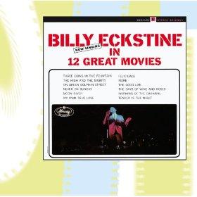 Billy Eckstin(On Green Dolphin Street)