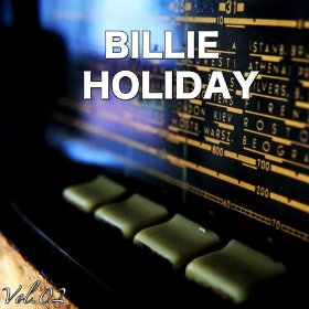 Billie Holiday(I Can't Get Started (with You))