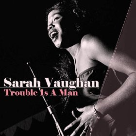 Sarah Vaughan(I Can't Get Started (with You))