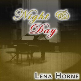 Lena Horne(Night and Day)