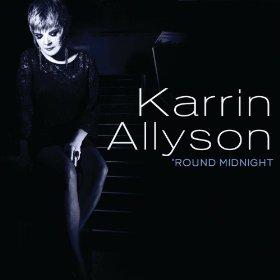 Karrin Allyson('Round Midnight)
