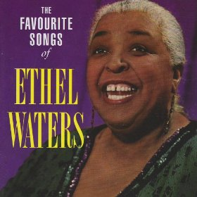 Ethel Waters(St Louis Blues)