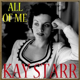 Kay Starr(All of Me)