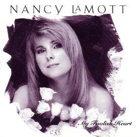 Nancy LaMott(My Foolish Heart)