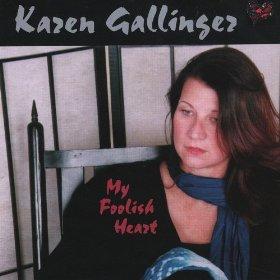 Karen Gallinger(My Foolish Heart)