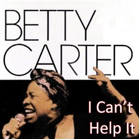 Betty Carter(Stormy Weather (Keeps Rainin' All the Time))
