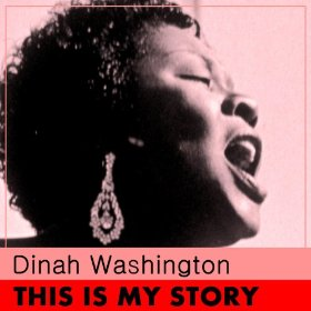 Dinah Washington(Stormy Weather (Keeps Rainin' All the Time))