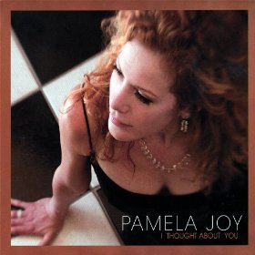 Pamela Joy(I Thought About You)