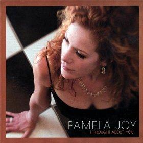 Pamela Joy(I Thought About You)