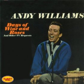 Andy Williams(Days of Wine and Roses)