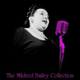 Mildred Bailey(Old Folks)