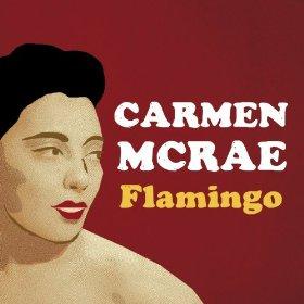 Carmen McRae(Flamingo)
