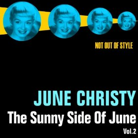 June Christy(I Let a Song Go Out of My Heart)
