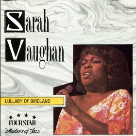 Sarah Vaughan(Lullaby of Birdland)