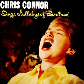 Chris Connor(Lullaby of Birdland)