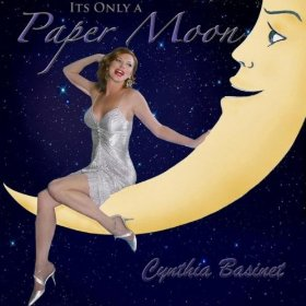 Cynthia Basinet(It's Only a Paper Moon)