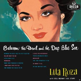 Lita Roza(Between the Devil and the Deep Blue Sea)
