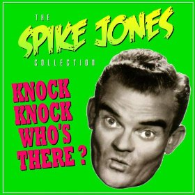 Spike Jones & His City Slickers(Sheik of Araby)