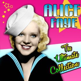 Alice Faye(Sheik of Araby)