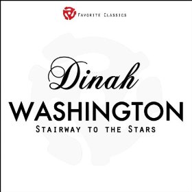 Dinah Washington(Stairway to the Stars (Park Avenue Fantasy))