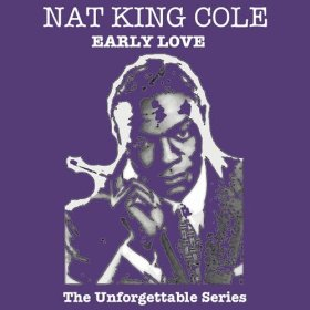 "Nat ""King"" Cole(Somebody Loves Me)"