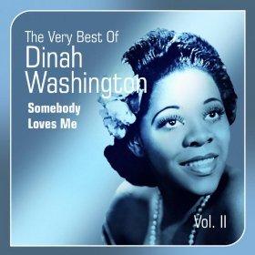 Dinah Washington(Somebody Loves Me)
