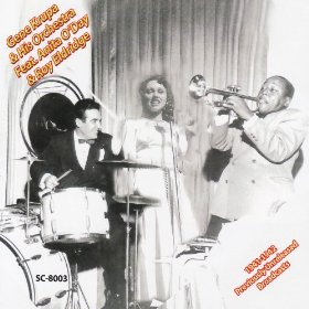 Gene Krupa and His Orchestra, Anita O'Day, Roy Eldridge(One O'clock Jump)