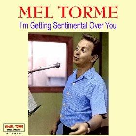 Mel Torme(I'm Getting Sentimental Over You)