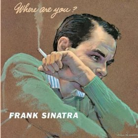 Frank Sinatra(Don't Worry 'Bout Me)