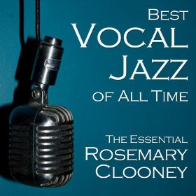 Rosemary Clooney(Don't Worry 'Bout Me)