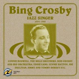 Bing Crosby(I've Got the World on a String)