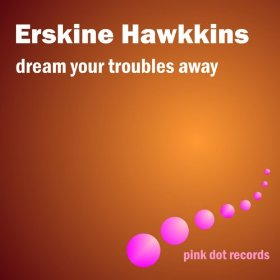 Erskine Hawkins, Jimmy Mitchelle (Vocal)(Wrap Your Troubles in Dreams (And Dream Your Troubles Away))