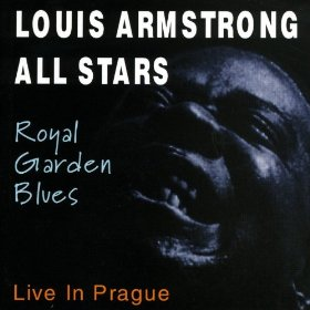 Louis Armstrong(Royal Garden Blues)