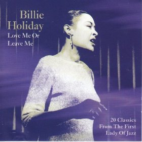 Billie Holiday(Love Me or Leave Me)