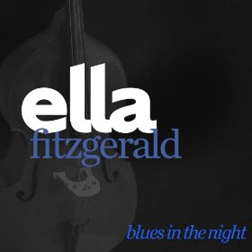 Ella Fitzgerald(Blues in the Night)