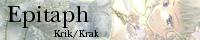 Krik/Krak 「Epitaph」
