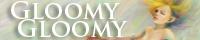 GloomyGloomy