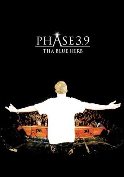 THA BLUE HERBのライヴDVD『PHASE 3.9』