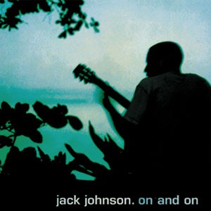 on_and_on_jack_johnson.jpg