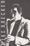 Michael Brecker (Better Days)
