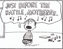 「戦を前に 瞼の母を想ふ・・・」by Charles M. Schulz