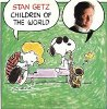 Getz Children Of The World (CBSソニー 25AP-1696 )