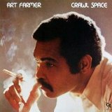 Art Farmer Crawl Space(CTI)1977